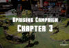 Uprising Campaign chapter 3