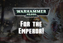 Warhammer 40,000 For the Emperor!